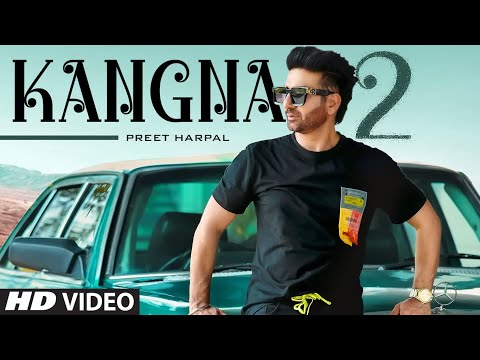 Listen to Latest Song Kangna 2 by Preet Harpal with Music of Dr Zeus