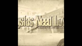 Master P - Gangstas Need Love II (feat. Alley Boy & Fat Trel) (CDQ)