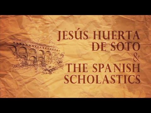 The Spanish Scholastics   Jesús Huerta de Soto