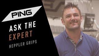 Ask the Expert: Heppler Grips
