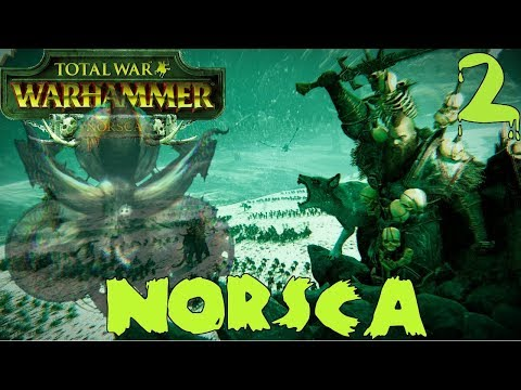The Great Middenheim War | Norsca & Wulfrik Campaign Ft. Papa Nurgle #2 - Total War: Warhammer 2