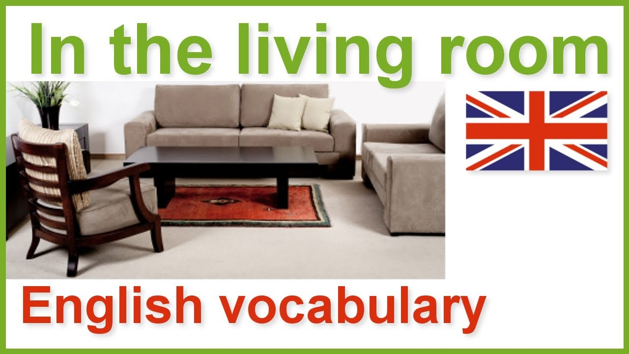 House And Home English Vocabulary Lesson The Living Room You