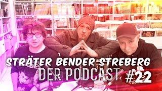 Sträter Bender Streberg – Der Podcast: Folge 22
