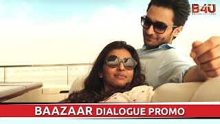 Baazaar - Dialogue Promo #1 | Saif Ali Khan, Radhika Apte | Releasing on 26th October