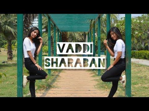 De De Pyaar De | Vaddi Sharaban | Ajay Devgn,Rakul,Tabu | Dance Cover