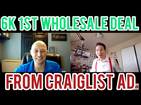 how-to-get-your-first-real-estate-wholesale-deal-#41:-$6,000-from-craigslist-ad