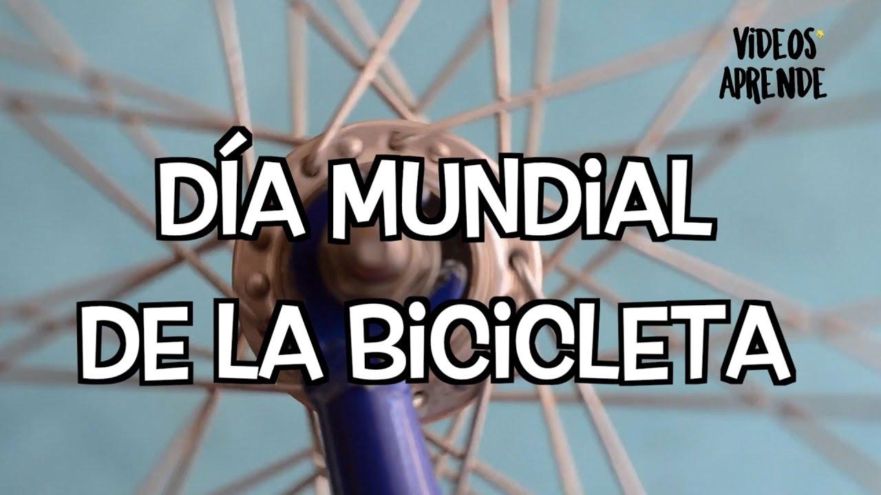Día Mundial de la Bicicleta - Videos Aprende