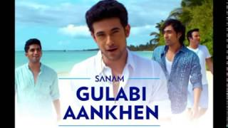 Gulabi Aankhen jo teri dekhi by sanam song download