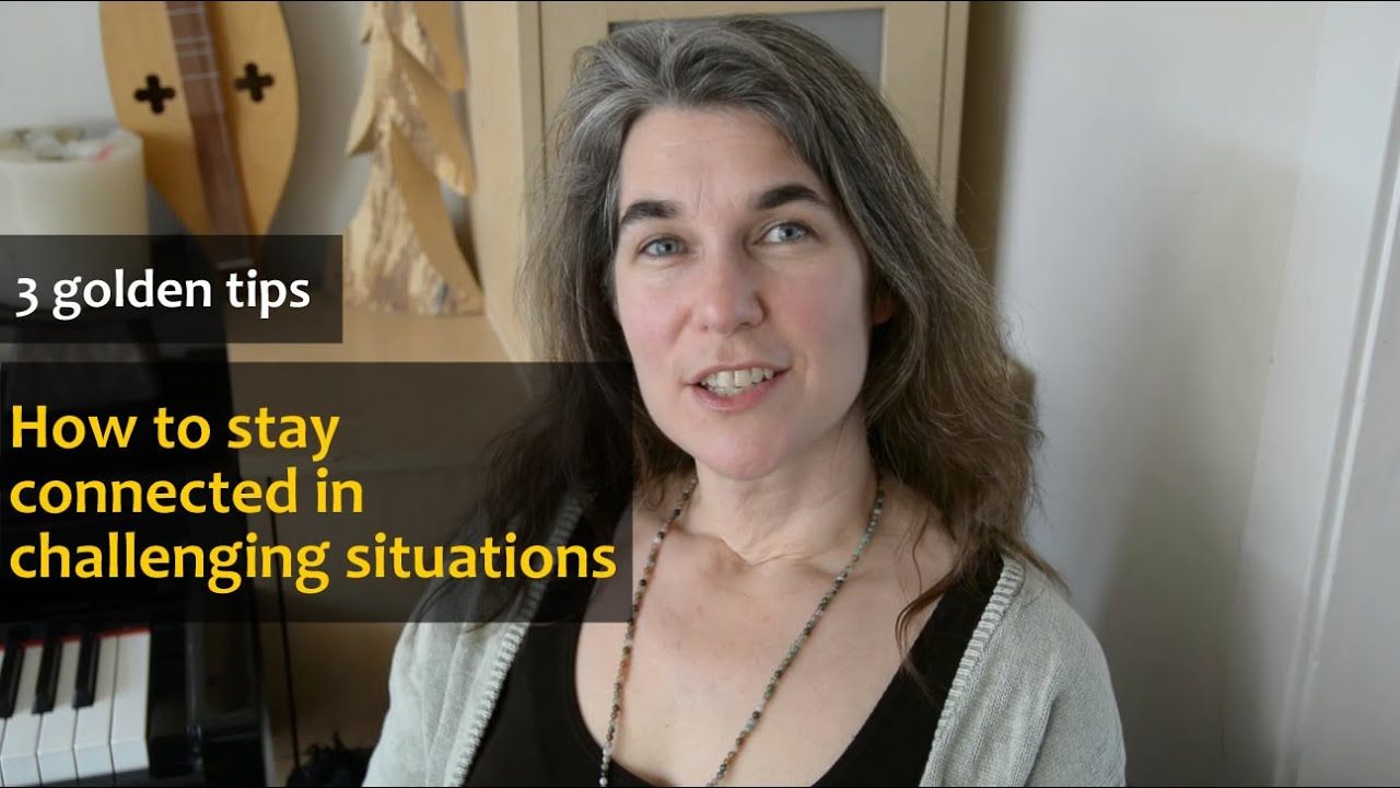 golden tips on how to stay connected in challenging situations 3 golden tips on how to stay connected in challenging situations cara crisler word up