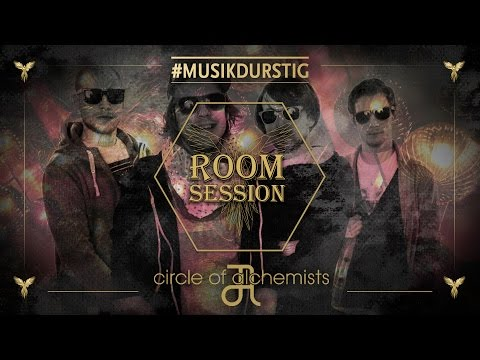 CIRCLE OF ALCHEMISTS @ AEROCHRONE RoomSession pres. by #musikdurstig [EDM-Mix]