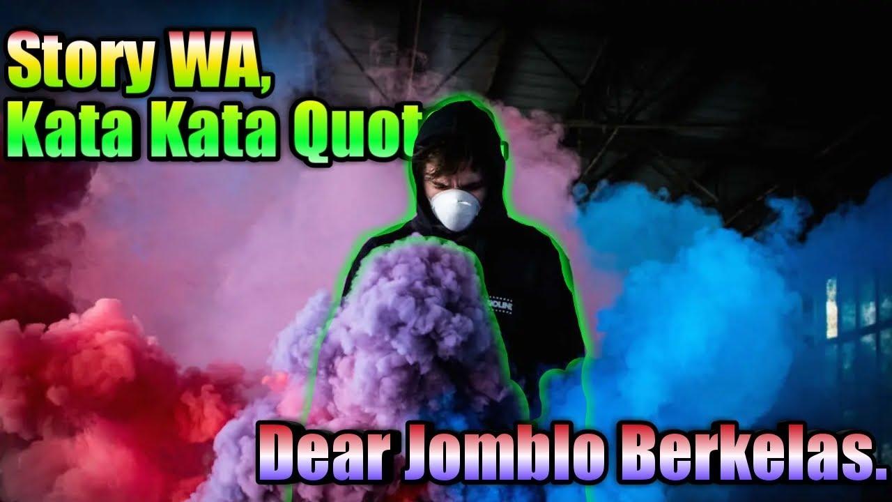 Story Wa Kata Kata Quotes Dear Jomblo Berkelas Youtube