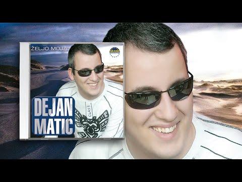 Dejan Matic - (Audio 2004)
