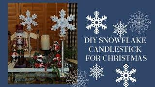 DIY SNOWFLAKE CANDLESTICKS - SUPER EASY - CHRISTMAS DECOR - WINTER WONDERLAND DECOR
