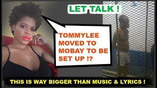 TOMMYLEE MOVED TO MOBAY TO BE SET UP ?