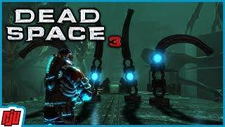 Dead Space 3 Part 20 | Horror Game | PC Gameplay Walkthrough