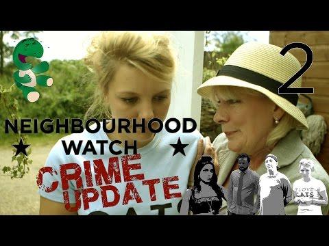 Neighbourhood Watch Crime Update  Episode 25