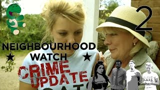 Neighbourhood Watch Crime Update - Episode 2/5