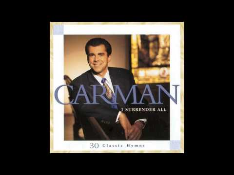 """CARMAN with, """"Search Me Oh God / I Surrender All"""" from the Album, """"I Surrender All."""""""