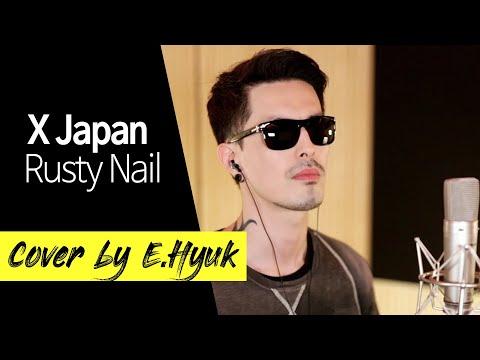 X Japan - Rusty Nail - Cover by E.Hyuk & JJUN