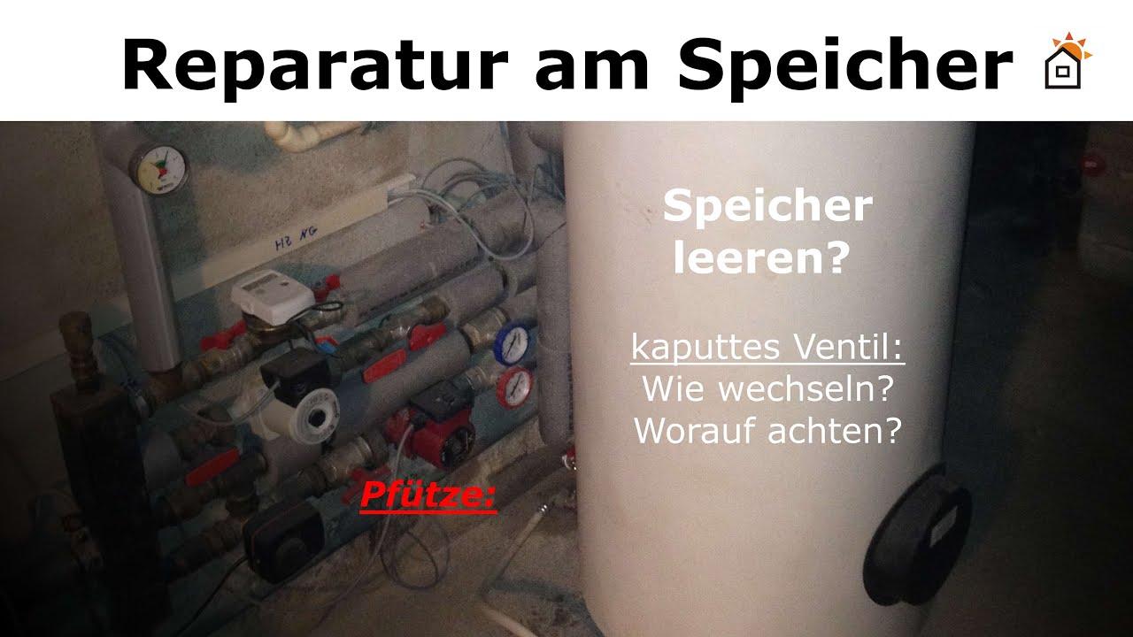 Ventil kaputt - Warmwasserspeicher entleeren oder nicht? - YouTube