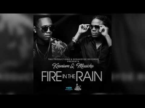 Masicka ft Kranium • Fire In The Rain (Official Audio) June 2017