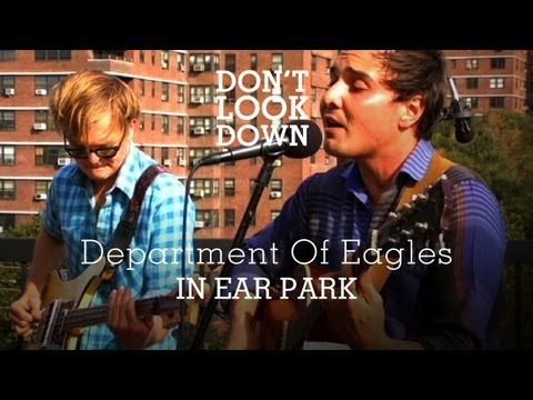 Department of Eagles - In Ear Park - Don't Look Down