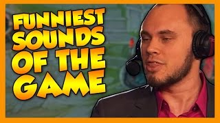 Funniest Sounds of The Game 2015 - League of Legends