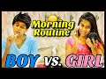 Boys VS. Girls : Morning Routine | Rickshawali