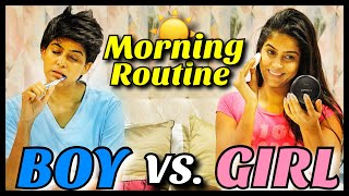 Boys VS. Girls : Morning Routine