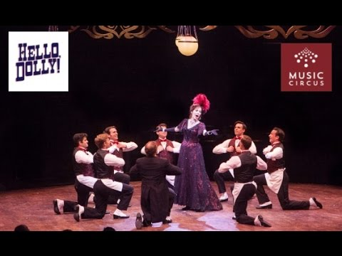 HELLO, DOLLY! Highlight Reel