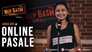 Online Pasale | Nepali Stand-Up Comedy | Naria Giri | Nep-Gasm Comedy