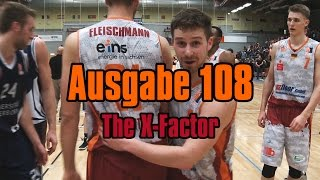 NINERS360 Ausgabe 108 - The X-Factor | NINERS Chemnitz vs. Uni Baskets Paderborn - 81:67