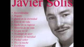 Las íneditas de Javier Solís / Album Completo 2003