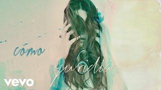 Yuridia - Cómo (Cover Audio)