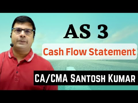 cash flow statement  ( AS 3 ) By santosh kumar ( CA/CMA)
