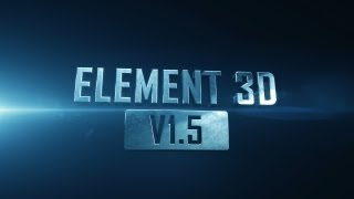 Element 3D: V1.5 New Features