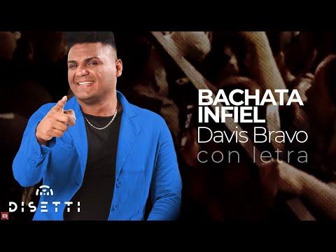 BACHATA INFIEL Davis Bravo (VIDEOLYRICS)