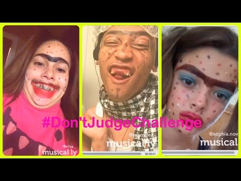 Don't Judge Challenge Compilation - #DontJudgeChallenge | on musical.ly