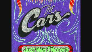 Just What I Needed - The Cars
