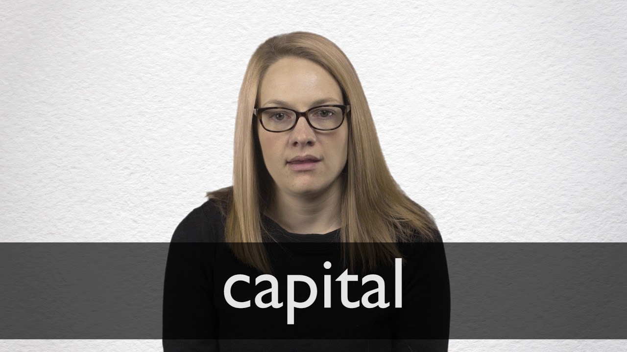 Capital Definition And Meaning Collins English Dictionary