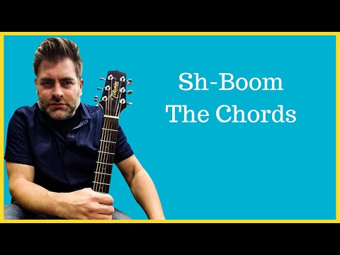 How to play Sh-Boom by The Chords on acoustic guitar