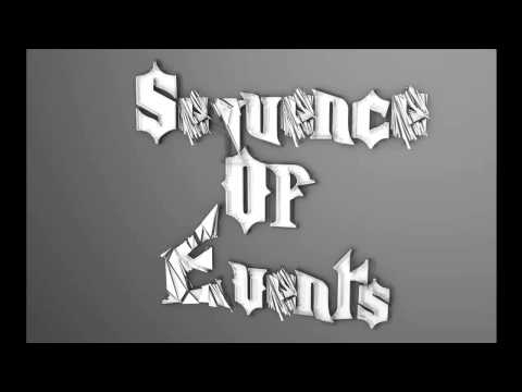 Sequence Of Events - New song in the making [Ft Tristan]