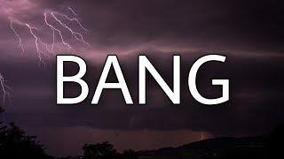 Download AJR - Bang (Lyrics) Mp3 and Videos