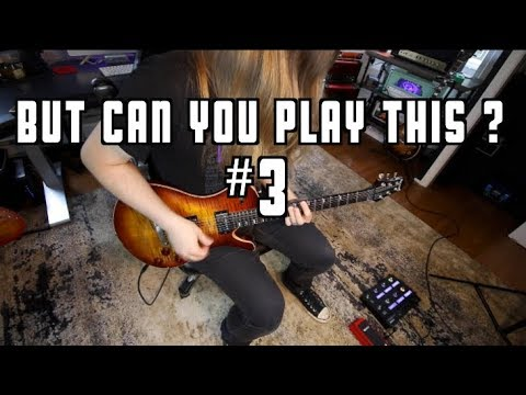But Can You Play This? #3