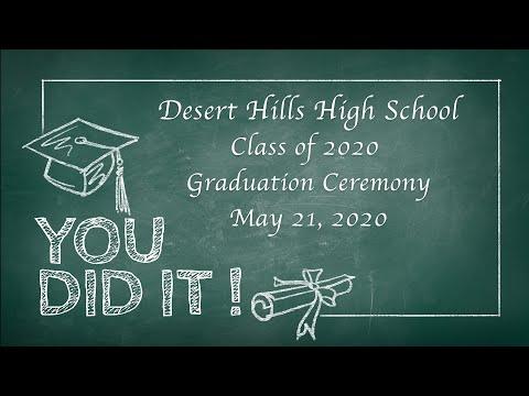 Desert Hills High School 2020 Graduation Ceremony