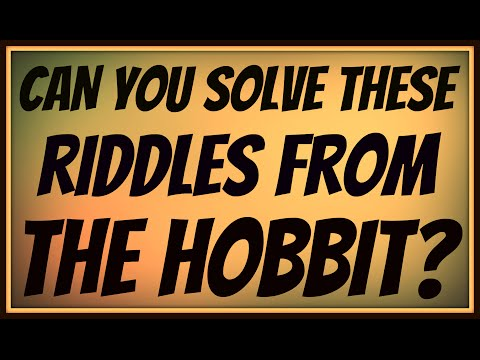 Can You Solve These Riddles from 'The Hobbit?' - Lord of the Rings Riddles