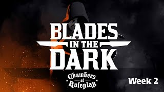 CORP: Blades in the Dark: Ghost of a Memory - Week 2