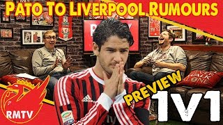 Pato To Liverpool Rumours | One v One Show (Preview)