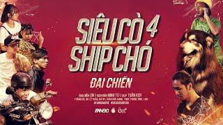 PHIM NGẮN: SIÊU CÒ SHIP CHÓ 4 (Đại Chiến)   Full 4K   Thằng Cò, Hà Lê Thảo, Hà Ny, Mật .