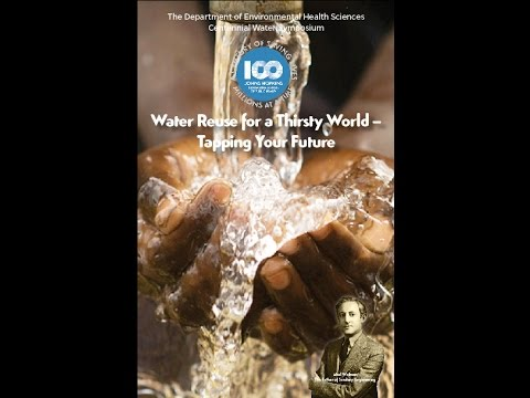 Water Reuse for a Thirsty World – Tapping Your Future